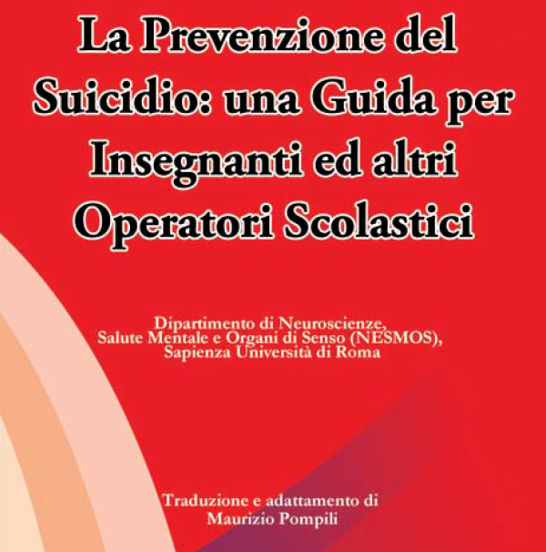 La Prevenzione del Suicidio – una Guida per Insegnanti ed altri Operatori Scolastici