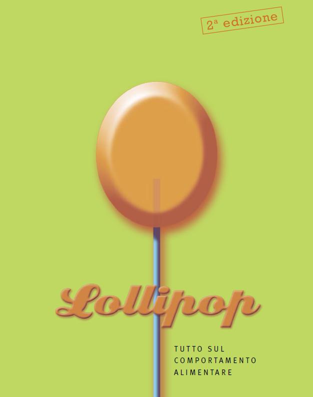 Lollipop – tutto sul comportamento alimentare